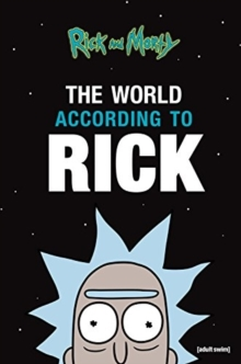 Rick and Morty: The World According to Rick, Hardback Book