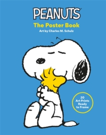 Peanuts: The Poster Book : 20 Art Prints Ready to Frame, Hardback Book