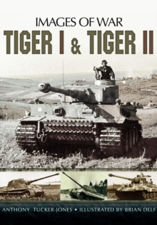 Tiger I and Tiger II, Paperback Book