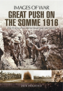 The Great Push : Somme 1916, Paperback / softback Book