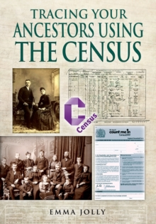 Tracing Your Ancestors Using the Census, Paperback Book