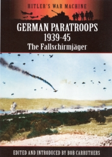 German Paratroops 1939-45 : The Fallschirmjager, Paperback Book