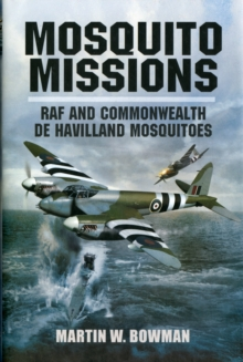 Mosquito Missions, Hardback Book