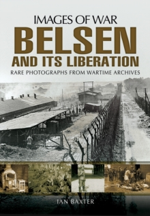 Belsen and its Liberation, Paperback / softback Book