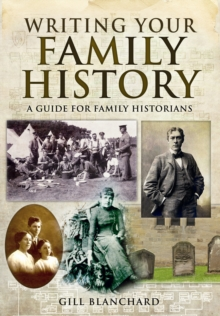 Writing Your Family History, Paperback / softback Book
