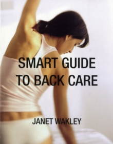 Smart Guide to Back Care, Paperback Book