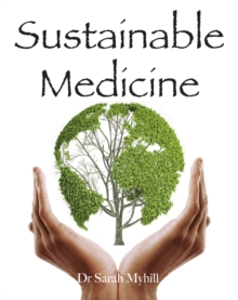 Sustainable Medicine, Paperback Book