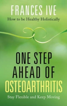One Step Ahead of Osteoarthritis, Paperback / softback Book