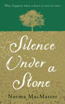 Silence Under A Stone, Paperback / softback Book