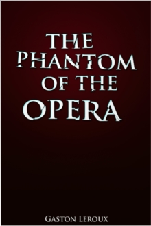 The Phantom of the Opera, EPUB eBook
