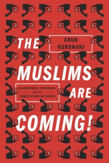 The Muslims are Coming!, Paperback Book