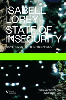 State of Insecurity: Government of the Precarious, Paperback Book