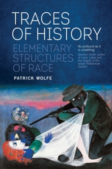 Traces of History : Elementary Structures of Race, Paperback / softback Book