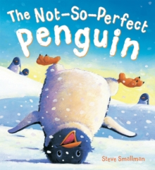 The Storytime: The Not-so-Perfect Penguin, Paperback Book
