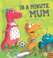 Storytime: In a Minute, Mum, Paperback / softback Book