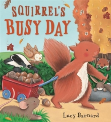 Storytime: Squirrel's Busy Day, Paperback Book
