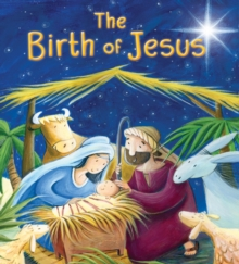 The Birth of Jesus (My First Bible Stories), Paperback Book