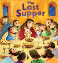 The Last Supper (My First Bible Stories), Paperback Book