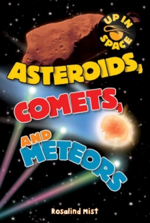 Up in Space: Asteroids, Comets and Meteors (QED Reader), Paperback Book