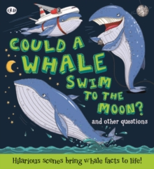 Could a Whale Swim to the Moon ?, Paperback Book