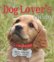 The Dog Lover's Guide, Paperback Book