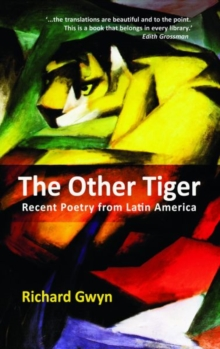 The Other Tiger : Recent Poetry from Latin America, Paperback / softback Book
