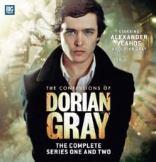 The Confessions of Dorian Gray: The Complete Series One and Two, CD-Audio Book