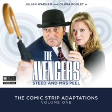 The Avengers : Steed & Mrs Peel: The Comic Strip Adaptations Volume 1, CD-Audio Book