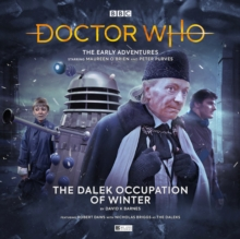 The Early Adventures - 5.1 The Dalek Occupation of Winter, CD-Audio Book
