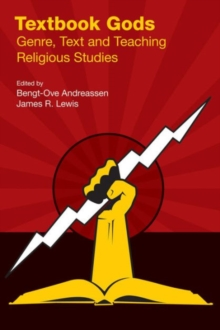 Textbook Gods : Genre, Text and Teaching Religious Studies, Paperback / softback Book