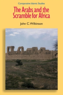 The Arabs and the Scramble for Africa, Hardback Book