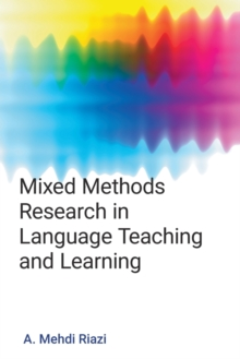 Mixed Methods : Research in Language Teaching and Learning, Paperback / softback Book