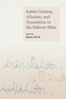 Subtle Citation, Allusion and Translation in the Hebrew Bible, Paperback / softback Book