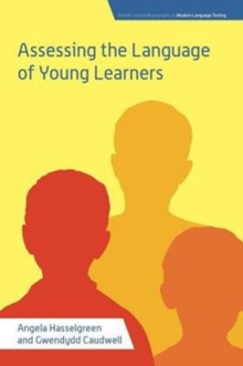 Assessing the Language of Young Learners, Hardback Book
