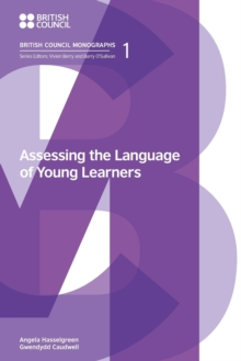 Assessing the Language of Young Learners, Paperback / softback Book