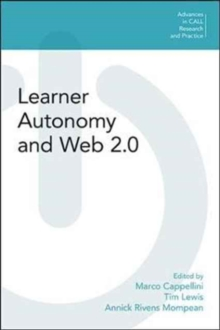 Learner Autonomy and Web 2.0, Paperback / softback Book