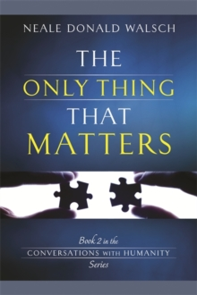 The Only Thing That Matters, Paperback Book