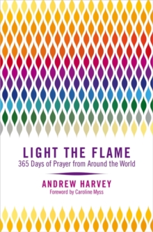 Light the Flame : 365 Days of Prayer from Around the World, Paperback Book