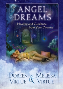Angel Dreams : Healing and Guidance from Your Dreams, Paperback Book