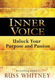 Inner Voice : Unlock Your Purpose and Passion, Paperback / softback Book