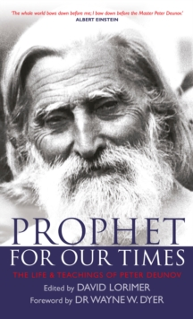 Prophet for Our Times : The Life & Teachings of Peter Deunov, Paperback / softback Book