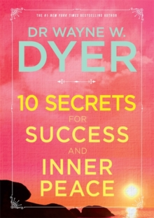 10 Secrets for Success and Inner Peace, Paperback Book