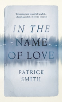 In the Name of Love, Hardback Book