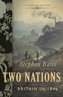 Two Nations : Britain in 1846, Paperback Book
