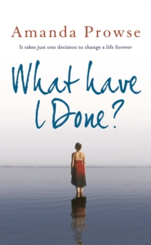 What Have I Done?, Hardback Book