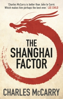 The Shanghai Factor, Hardback Book