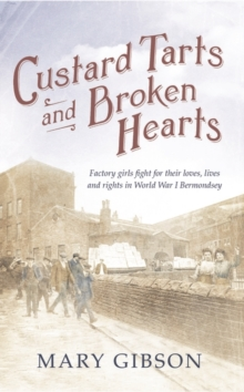 Custard Tarts and Broken Hearts, Hardback Book