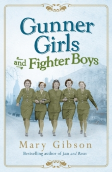 Gunner Girls and Fighter Boys, Hardback Book