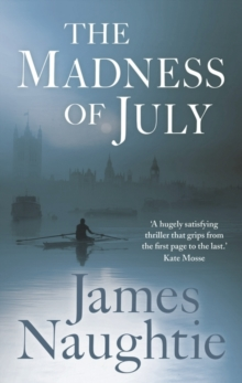 The Madness of July, Hardback Book