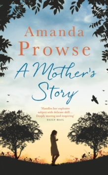 A Mother's Story, Hardback Book